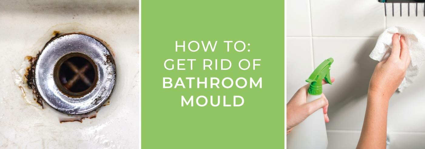 How to get rid of bathroom mould blog banner