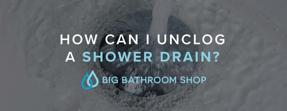 FAQ Header Image (How can I unclog a shower drain?)