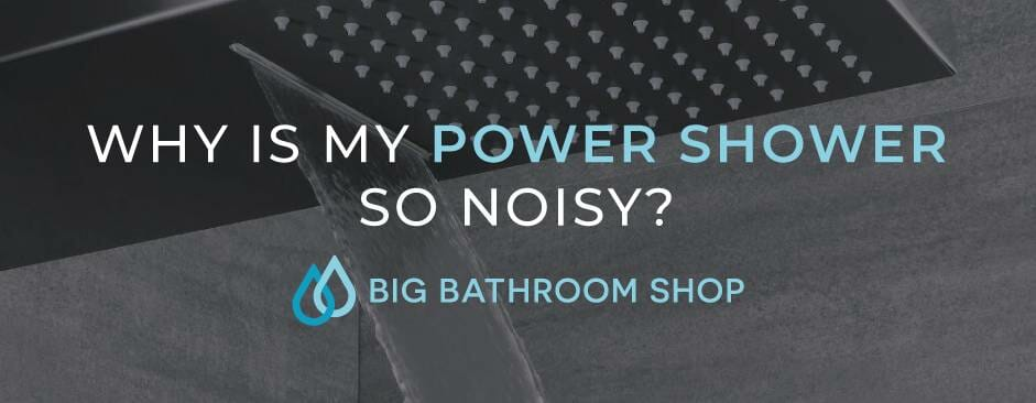 FAQ Header Image (Why is my power shower so noisy?)