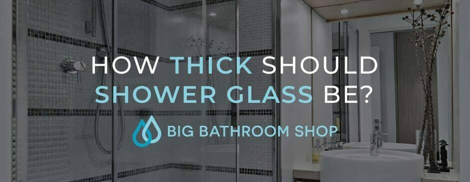 FAQ Header Image (How thick should shower glass be?)