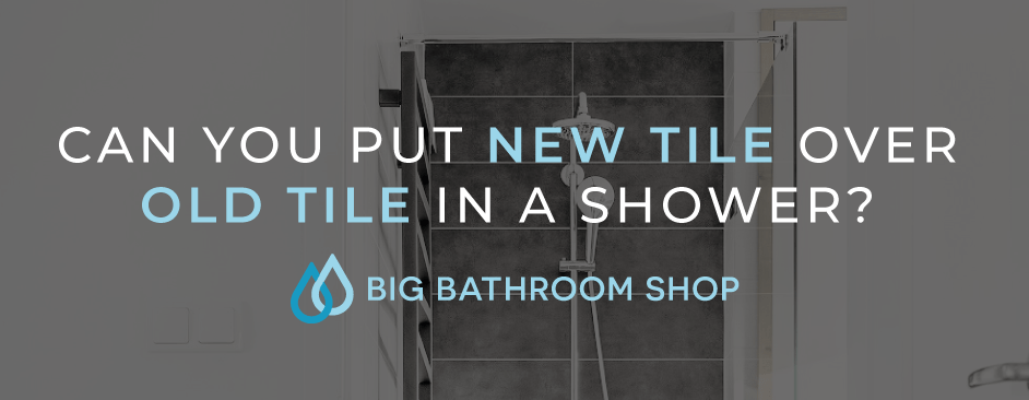 FAQ Header Image (Can you put new tile over old tile in a shower?)