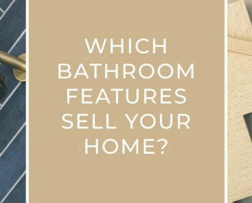 Which bathroom features sell your home blog banner