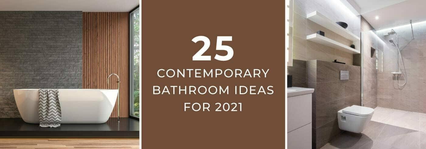 contemporary bathroom ideas fro 2021 banner image