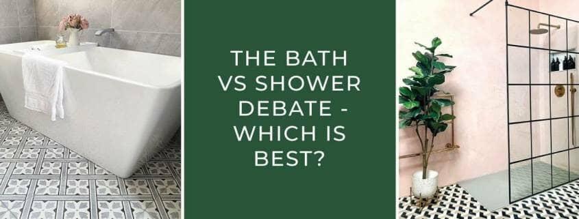 Shower vs Bath blog banner
