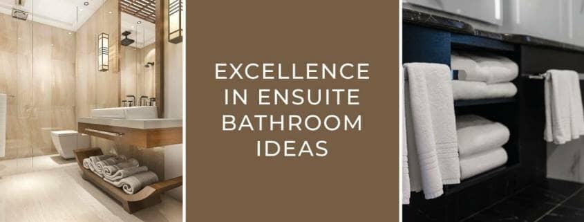 Excellence In Ensuite Bathroom Ideas blog banner